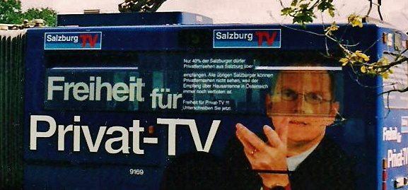 Als Privatfernsehen in Österreich noch verboten war
